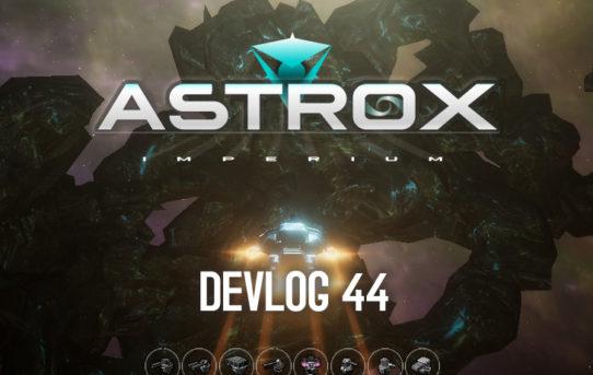 Astrox Imperium : DEVLOG Video 44
